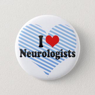 Jag älskar Neurologists Standard Knapp Rund 5.7 Cm