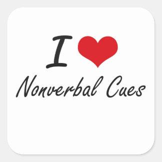 Jag älskar Nonverbal stickrepliker Fyrkantigt Klistermärke