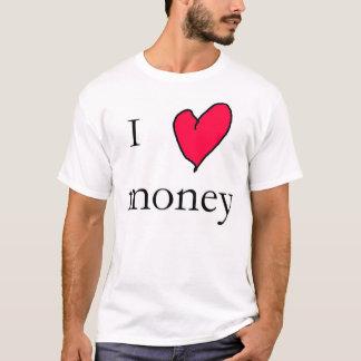Jag älskar pengar t-shirts