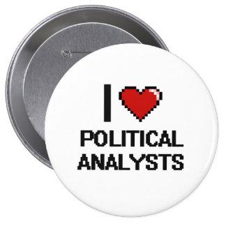 Jag älskar politisk analytiker stor knapp rund 10.2 cm