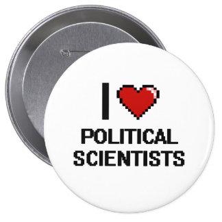 Jag älskar politisk forskare stor knapp rund 10.2 cm