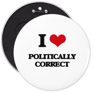 Jag älskar politiskt korrekt knapp med nål