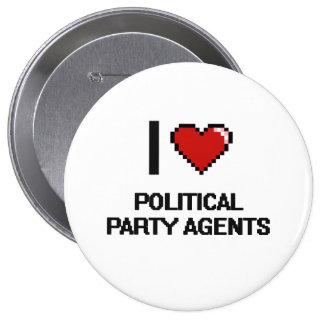 Jag älskar politiskt partiagenter stor knapp rund 10.2 cm
