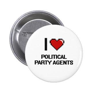 Jag älskar politiskt partiagenter standard knapp rund 5.7 cm