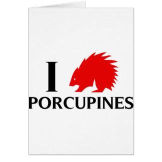 Jag älskar Porcupines Hälsningskort