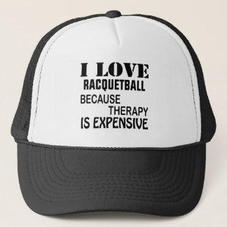 Jag älskar Racquetball, därför att terapi är dyr Keps