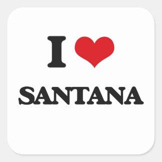 Jag älskar Santana Fyrkantigt Klistermärke