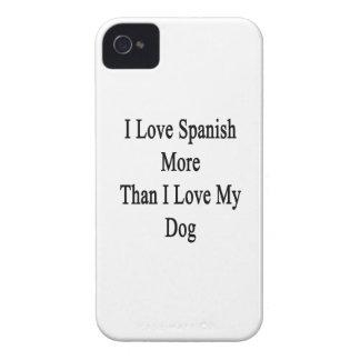 Jag älskar spanjor mer, än jag älskar min hund Case-Mate iPhone 4 fodral