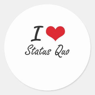 Jag älskar status quo runt klistermärke