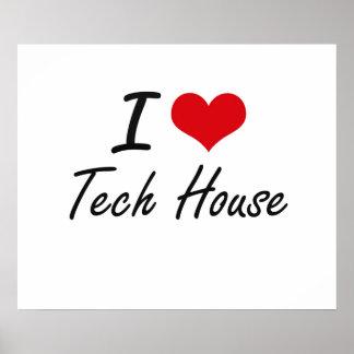Jag älskar TECH-HUSET Poster