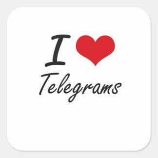 Jag älskar Telegrams Fyrkantigt Klistermärke