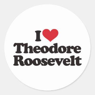 Jag älskar Theodore Roosevelt Runt Klistermärke