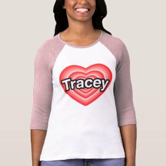 Jag älskar Tracey. Jag älskar dig Tracey. Hjärta T-shirt