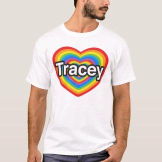 Jag älskar Tracey. Jag älskar dig Tracey. Hjärta T-shirts