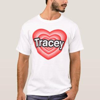 Jag älskar Tracey. Jag älskar dig Tracey. Hjärta Tee Shirts