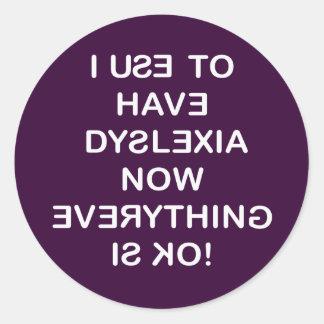 Jag använder för att ha Dyslexia Runt Klistermärke