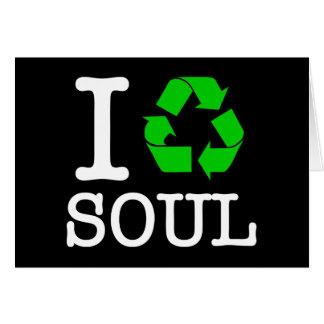 Jag återanvänder Soul Hälsningskort