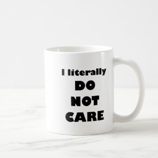 Jag ATT BRY SIG formligen INTE Kaffemugg