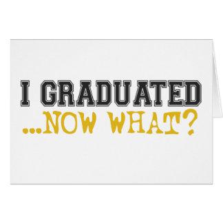 Jag avlade examen, nu vad? hälsningskort
