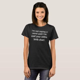 jag behöver din födelse kartlägger tshirts