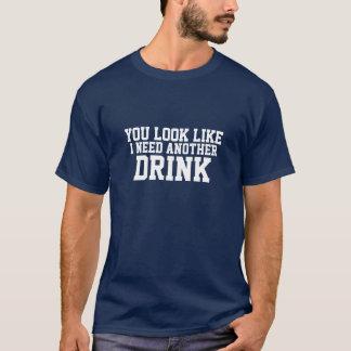 Jag behöver en annan rolig drink tee shirts
