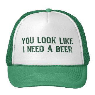 Jag behöver en öl keps