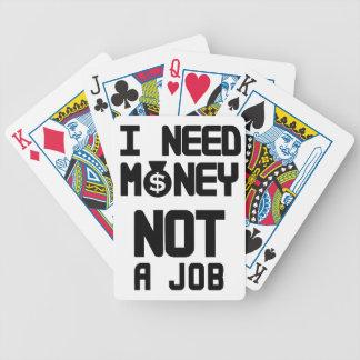 Jag behöver pengar inte ett jobb (1) spelkort