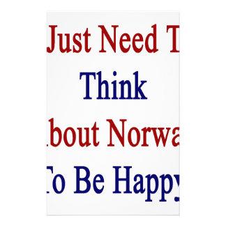 Jag behöver precis att tänka om norge för att vara brevpapper