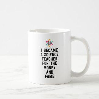 Jag blev en vetenskapslärare för pengarna och kaffemugg