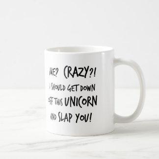 Jag bör få besegrar av den Unicorn och smäll dig Kaffemugg