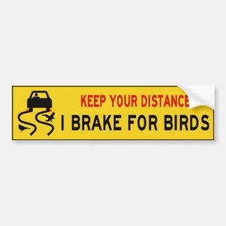 Jag bromsar för fågelbildekal bildekal