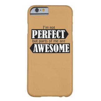 Jag den inte perfekta förmiddagen men delar av mig barely there iPhone 6 skal