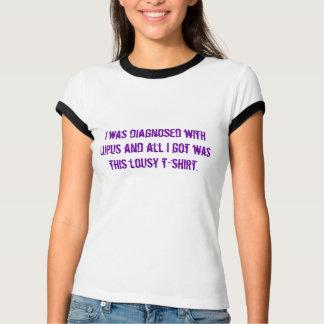 Jag diagnostiserades med Lupus, och allt I-har var T Shirt