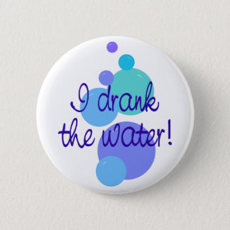 Jag drack vatten standard knapp rund 5.7 cm