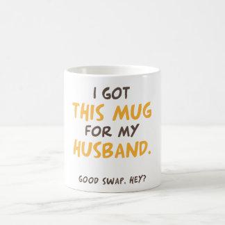 Jag fick denna mugg för min make (den bra swapen,
