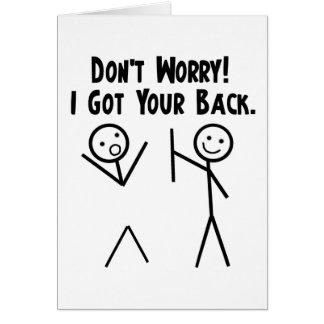 Jag fick din baksida! hälsningskort