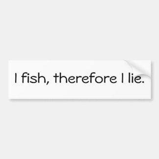 Jag fiskar, därför ligger jag bildekal