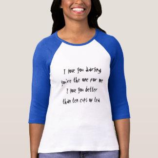 Jag föredrar dig, till tea, och det är ordstävet t-shirts