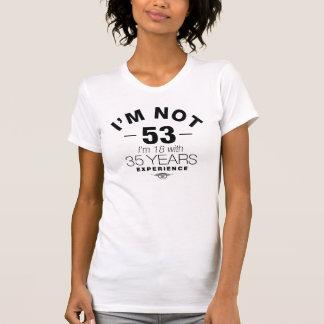 Jag förmiddag inte 53, I-förmiddag 18 med 35 år T Shirts