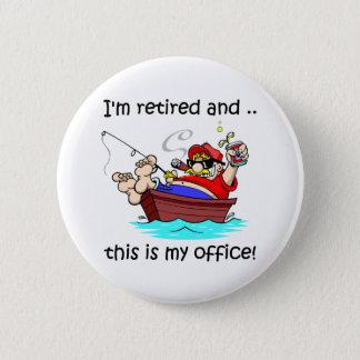 Jag förmiddagen avgick, och detta är mitt kontor! standard knapp rund 5.7 cm