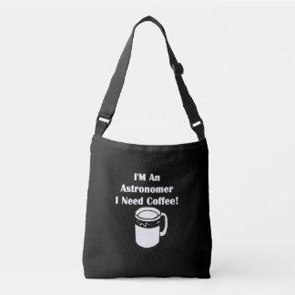 Jag förmiddagen en astronom, mig behöver kaffe! axelväska
