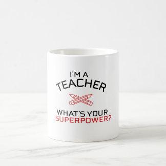 Jag förmiddagen en lärare, vad är din superpower? kaffemugg
