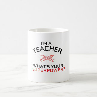 Jag förmiddagen en lärare, vad är din superpower? vit mugg