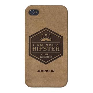 Jag förmiddagen inte en Hipster 100% garanterade r iPhone 4 Cases