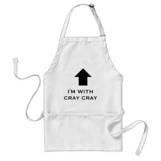 Jag förmiddagen MED CRAY-CRAY, förkläde, cray cray Förkläde
