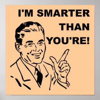 Jag förmiddagen som är mer smart än dig, är den poster