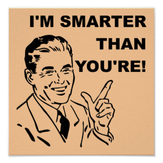 Jag förmiddagen som är mer smart än dig, är den ro print