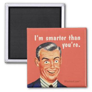 Jag förmiddagen som är mer smart än dig, är. Vid
