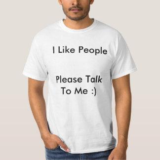Jag gillar folk - behaga samtalet till mig tee shirts