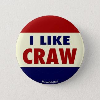 Jag gillar krävan! #Crawfish2016 knäppas Standard Knapp Rund 5.7 Cm